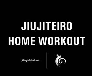 Jiujiteiro Home Workout