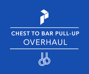 Chest To Bar Pull-Up Overhaul