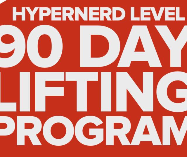 90 Day HyperNerd Strength Program