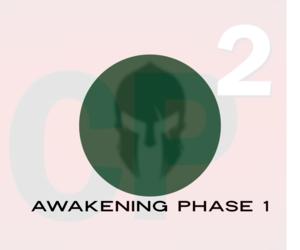 Awakening Phase 1