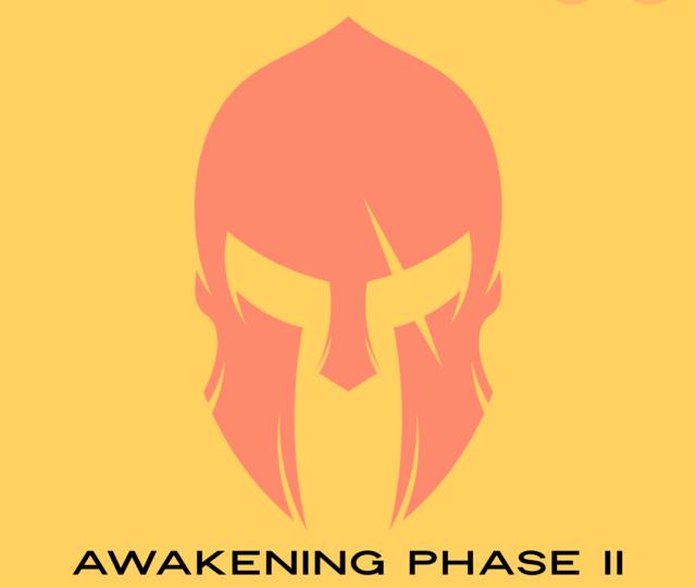 Awakening Phase 2