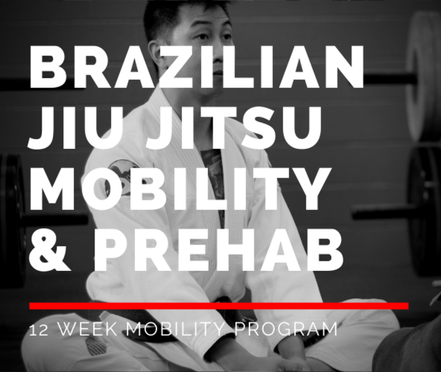 Brazilian Jiu Jitsu Mobility & Prehab