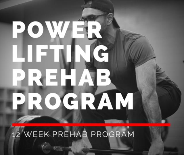 Powerlifting Prehab Program