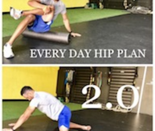 EVERY DAY HIP PLAN 2.0 (4 WEEKS)