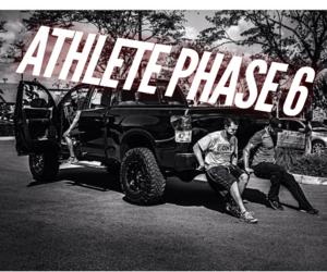 Athlete Phase 6