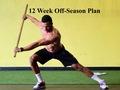 12 Week Off-Season Program (2nd 6 Weeks)