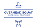 Overhead Squat Overhaul