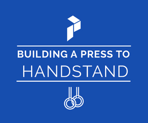 Building A Press To A Handstand
