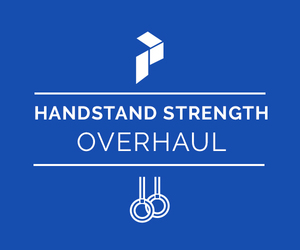 Handstand Strength & Stability Overhaul