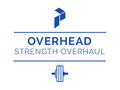 Overhead Strength Overhaul