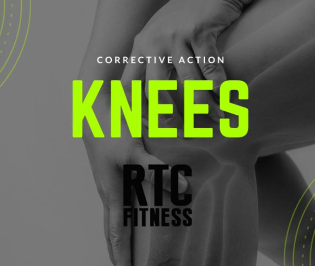 Corrective Action: Knees Edition
